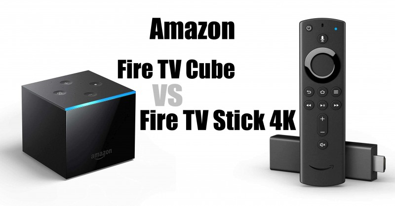 Amazon Fire TV Cube vs Fire TV Stick 4K - What are the differences?