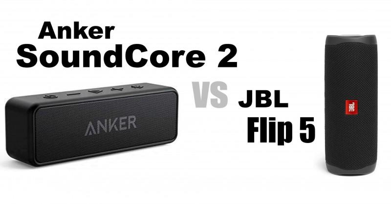 Anker SoundCore 2 vs JBL Flip 5 - ¿Cuál es mejor?