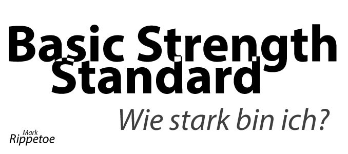 Basic Strength Standard - Wie stark bin ich?