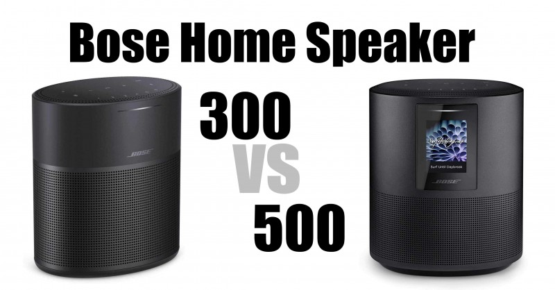 Bose home speakers 300 vs 500 - What are the differences?