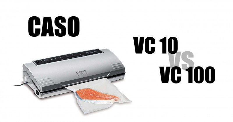 CASO VC 10 vs VC 100 - Welcher ist besser?