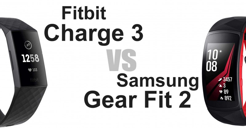 Fitbit Charge 3 vs Samsung Gear Fit 2 Pro - Which is better?