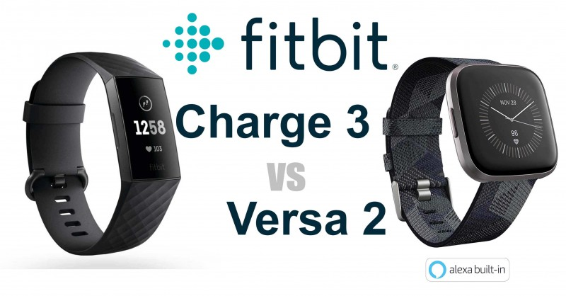 Fitbit Charge 3 vs Versa 2 - Where are the differences?