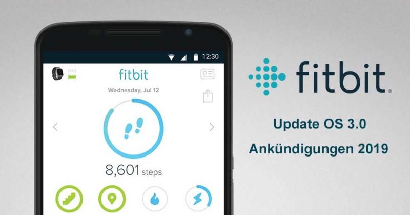 Fitbit - Update auf OS 3.0 und Ankündigungen 2019