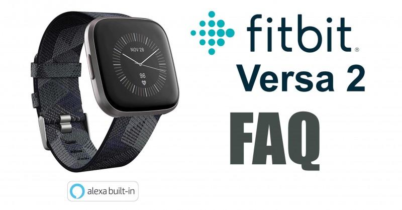 Fitbit Versa 2 - Fragen & Antworten | FAQ