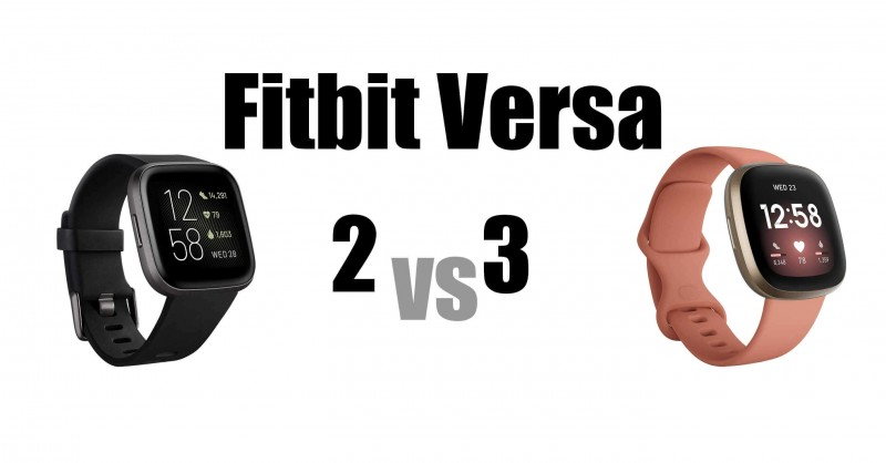 Fitbit Versa 2 vs Versa 3 - What are the differences?