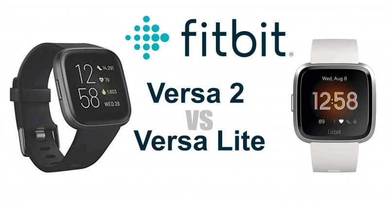 Fitbit Versa 2 vs Versa Lite - Where are the differences?