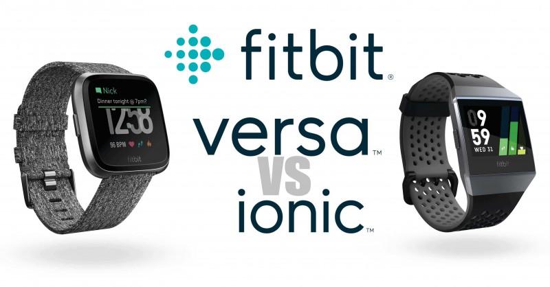 Fitbit Versa vs Ionic - Wo sind die Unterschiede?