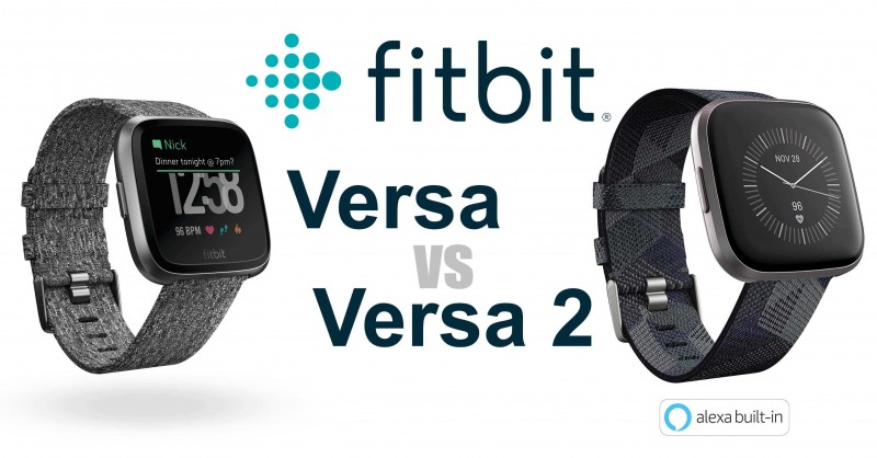 Fitbit Versa vs Versa 2 - Where are the differences?