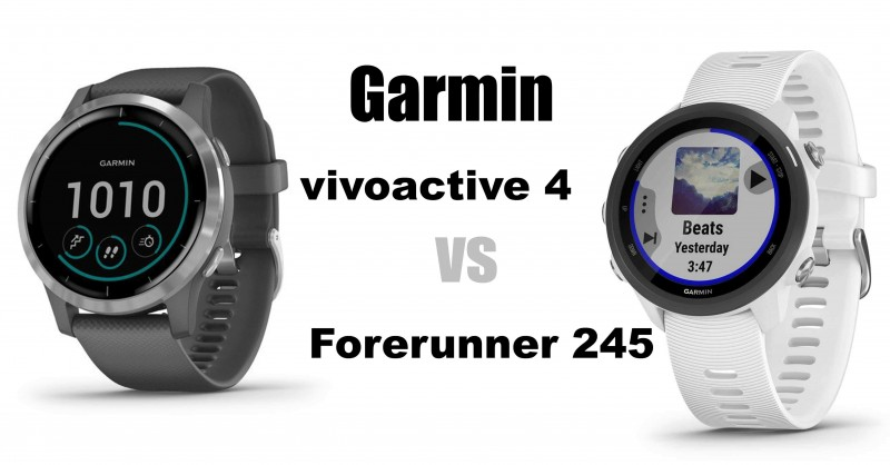 Garmin vivoactive 4 vs Forerunner 245 - Which is better?