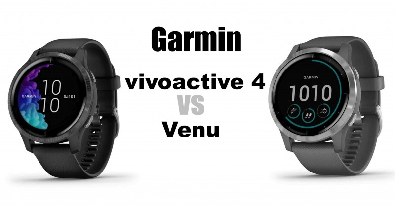 Garmin vivoactive 4 vs Venu - Where are the differences?