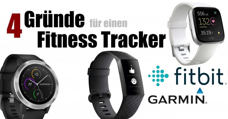 4 Gründe für einen Fitness Tracker