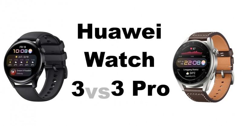 Huawei Watch 3 vs 3 Pro - Wo ist der Unterschied?
