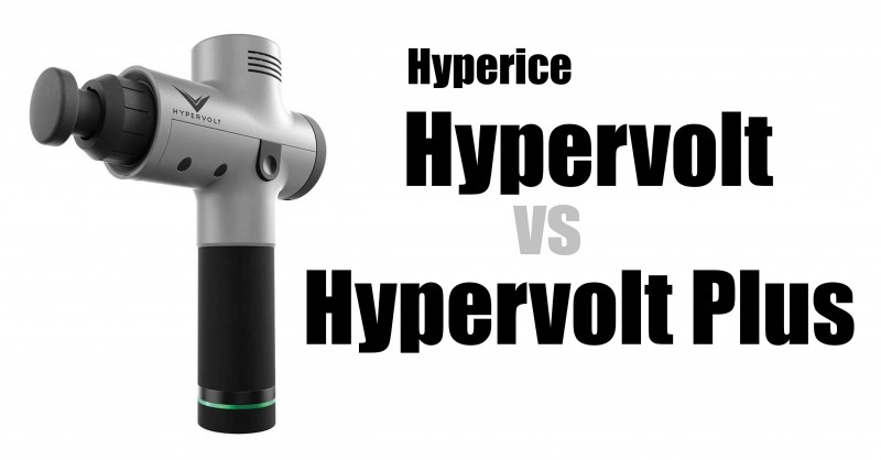 Hypervolt vs Hypervolt Plus - Where are the differences?