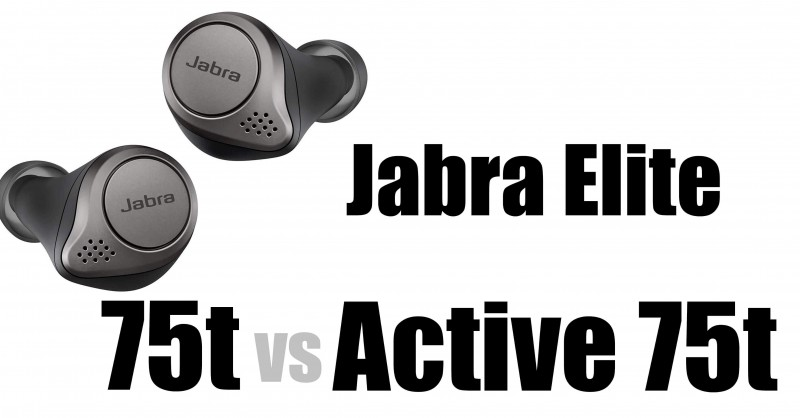 Jabra Elite 75t vs Elite Active 75t - What are the differences?