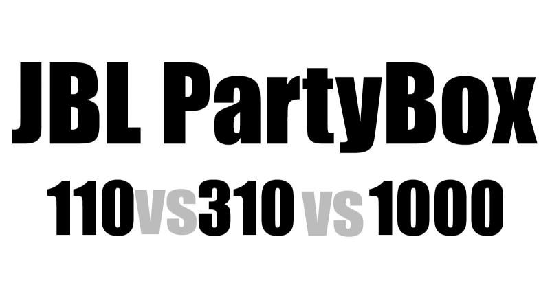 JBL PartyBox 110 vs 310 vs 1000 - Vergleich der Modelle 2021