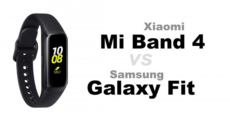 Xiaomi Mi Band 4 vs Samsung Galaxy Fit & Fit e - Which is better?