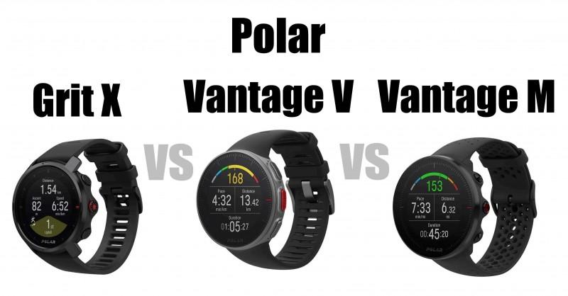 Polar Grit X vs Vantage V vs Vantage M - What are the differences?