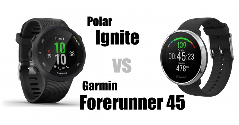 Polar Ignite vs Garmin Forerunner 45 - Which is better?