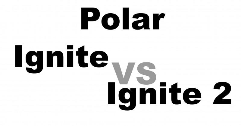 Polar Ignite vs Ignite 2 - Wo sind die Unterschiede?