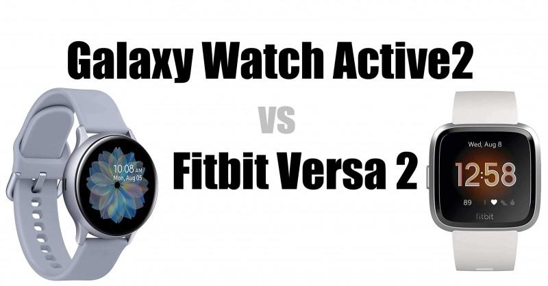 Samsung Galaxy Watch Active 2 vs Fitbit Versa2 - Wo sind die Unterschiede?