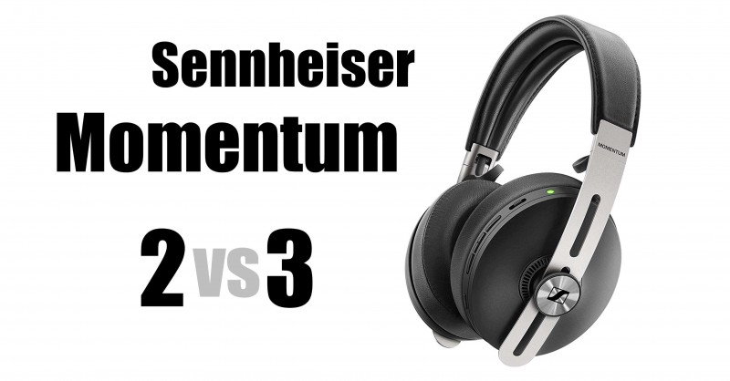 Sennheiser Momentum 2 vs 3 - Where are the differences?